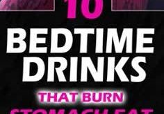 10 Bedtime Drinks That Burn Stomach Fat !! #bedtime #drinks #remove #stomach #fa...