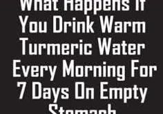 Do You Know What Happens If You Drink Warm Turmeric Water Every Morning For 7 Da...